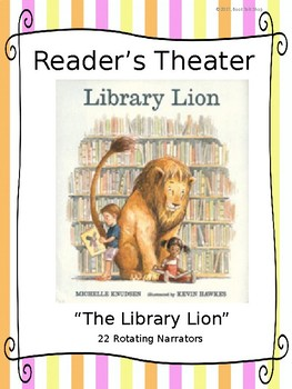 Readers Theater For The Library Lion By Michelle Knudsen