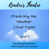 Reader's Theatre: Predicting the Weather Cloud Types Level 2
