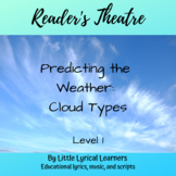 Reader's Theatre: Cloud Types Level 1
