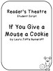 "Reader's Theatre/Drama Tableau ""If You Give a Mouse a Cookie"""