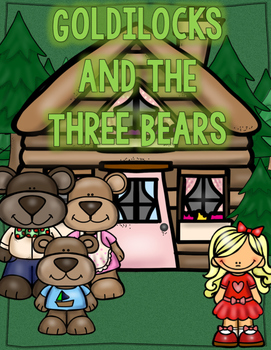 Reader's Theatre: Goldilocks and the Three Bears