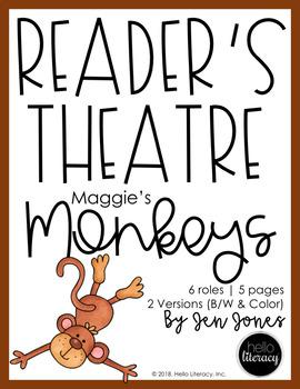 Reader's Theatre: Maggie's Monkeys