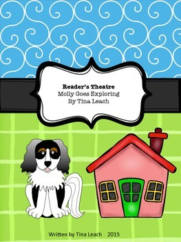 Reader's Theatre - Molly Goes Exploring