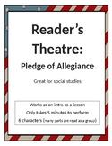 Reader's Theatre: Pledge of Allegiance (social studies)
