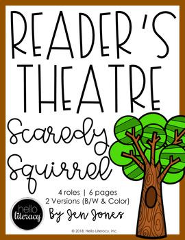 Reader's Theatre: Scaredy Squirrel