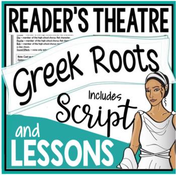 Reader's Theatre Script with Greek Roots & Drama Mini-Unit
