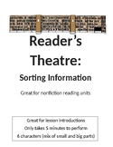 Reader's Theatre: Sorting Information (nonfiction reading unit)