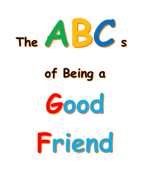 Reader's Theatre:  The ABCs of Being a Good Friend