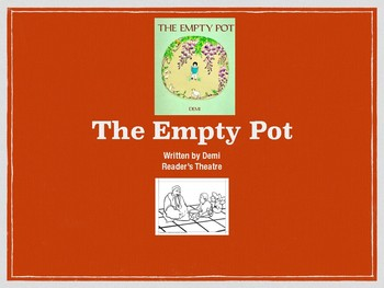 Reader's Theatre- The Empty Pot by Demi