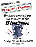 Reader's Theatre:  The Exaggerated but True Story of the US Constitution