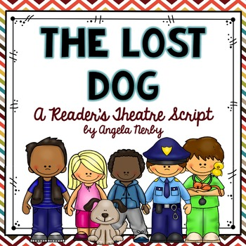 Reader's Theater: The Lost Dog