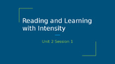Reader's Workshop:  Reading and Learning with Intensity