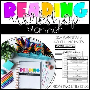 Reader's Workshop: Teacher Planner & Reading Workshop Schedule