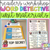 Reading Workshop: Word Detective Materials: Reader's Workshop