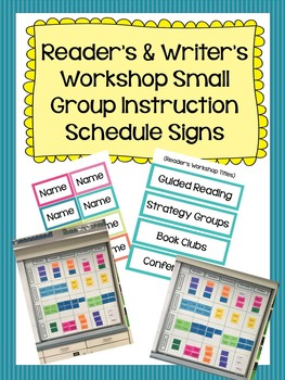 Reader's & Writer's Workshop Small Group Instruction Schedule Signs
