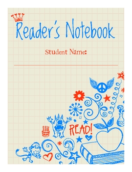 Reader's Notebook - Adopted and Adapted from Beth Newingham