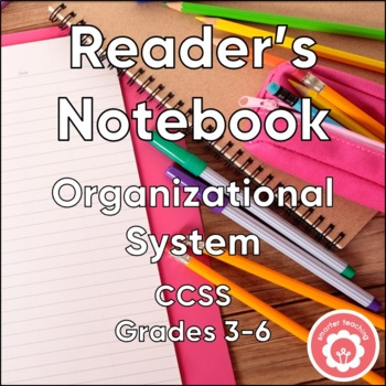 Reader's Notebook: Organizational System