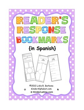 Reader's Response Bookmarks- Spanish