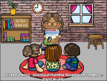 Reader's Response to Mister Bones: Dinosaur Hunter