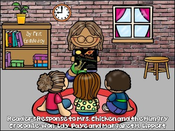 Reader's Response to Mrs. Chicken and the Hungry Crocodile