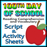 100th Day of School - Readers Theater Script, Reading & Ac