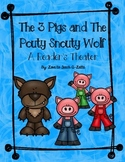 Reader's Theater 3 Pigs & The Pouty Snouty Wolf