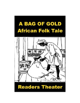 Readers Theater - A Bag of Gold - African Folk Tale