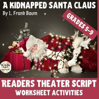 "Readers Theater - ""A Kidnapped Santa Clause"" and One-Pager  Theater Arts."