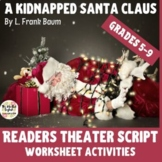 """""""A Kidnapped Santa Clause"""" Readers Theater Script & One-Pager Activity"""