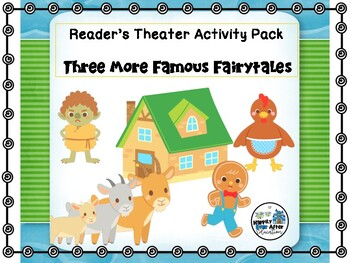 Reader's Theater Activity Pack - 3 More Famous Fairy Tales!