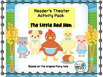 Reader's Theater Activity Pack- The Little Red Hen