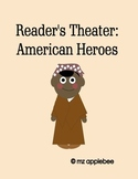 Reader's Theater: American Heroes