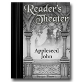 Reader's Theater: Appleseed John, 2nd Edition