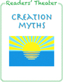 Readers' Theater: Creation Myths