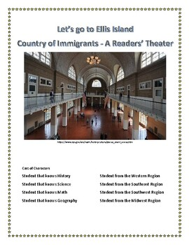 Readers' Theater - Ellis Island - A Country of Immigrants