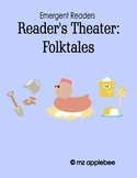 Reader's Theater: Emergent Readers Folktales