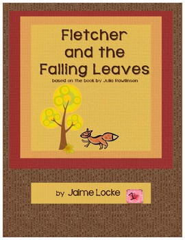 Readers' Theater: Fletcher and the Falling Leaves