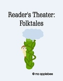 Reader's Theater: Folktales