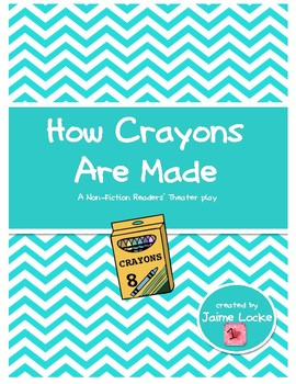 Readers' Theater: How Crayons Are Made