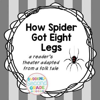 Reader's Theater: How Spider Got Eight Legs  (with Reader