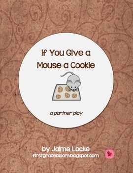 readers theater if you give a mouse a cookie partner trio play