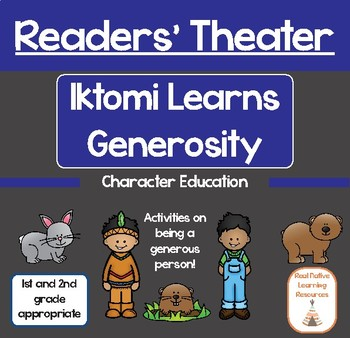 Readers' Theater: Iktomi Learns Generosity Character Education