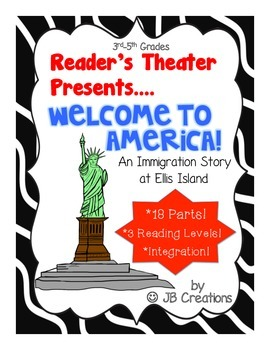 Reader's Theater:  Immigration-Welcome to America! (with 3