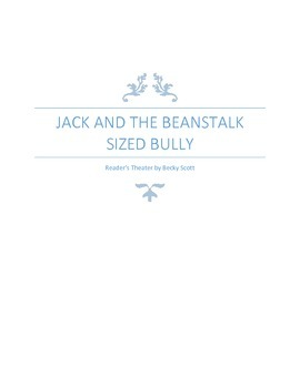 Back to School Reader's Theater: Jack and the Beanstalk Sized Bully