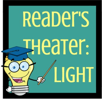 Reader's Theater: Concepts of Light
