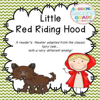 Readers Theater: Little Red Riding Hood (with a very diffe