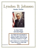 Readers' Theater:  Lyndon B. Johnson