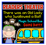 Readers Theater There Was an Old Lady and Magic School Bus
