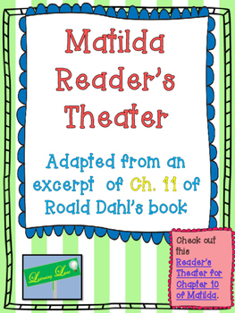Reader's Theater: Matilda Chapter 11