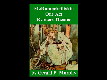 Readers Theater - McRumpelstiltskin, an Irish Fairy Tale